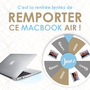 Gagnez un MacBook Air